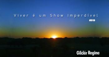 Viver é um Show Imperdível